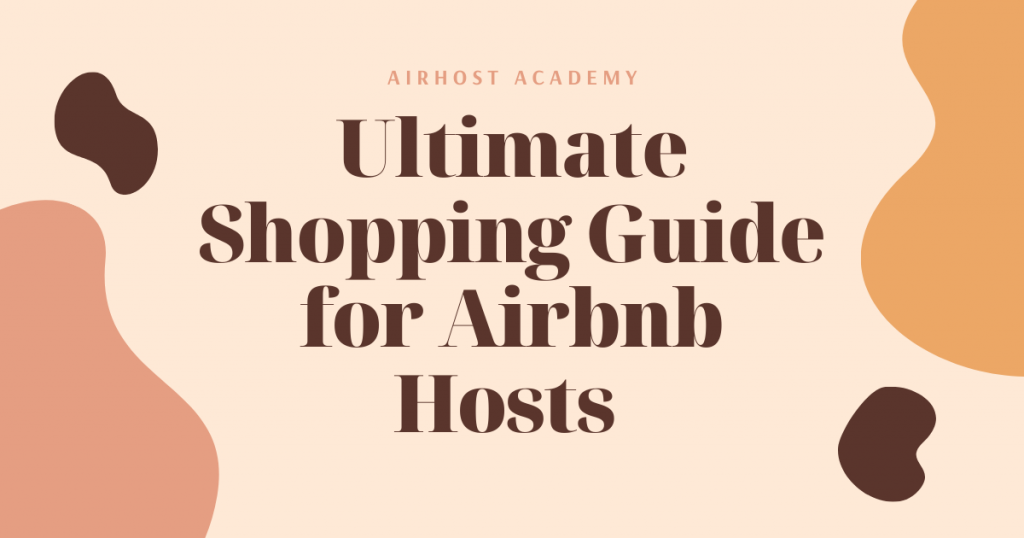 An Ultimate Guide 2020 500 Best Design: Ultimate Shopping Guide For Airbnb Hosts 2020